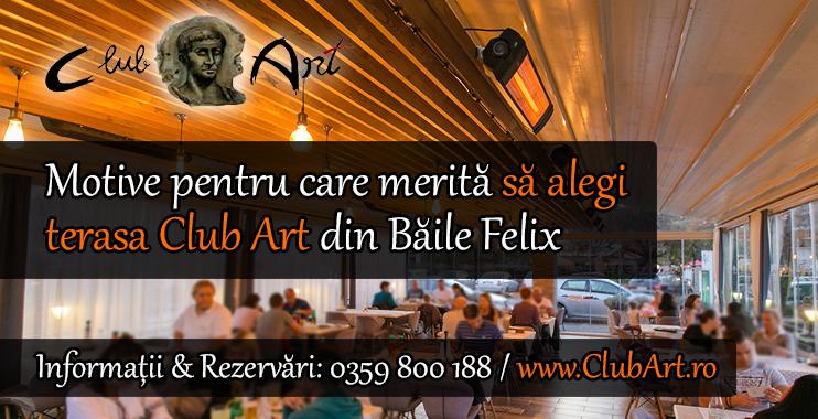 De ce sa alegi terasa Club Art din Baile Felix